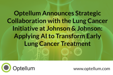 Read more about the article PRESS RELEASE: Optellum Announces Strategic collaboration with the Lung Cancer Initiative at Johnson & Johnson, Applying AI to Transform Early Lung Cancer Treatment